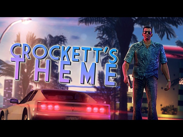 CROCKETT'S THEME (the cover as heard in the 'Vice City Remastered' trailer)