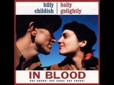 Billy Childish &amp Holly Golightly - In Blood