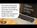 Access secret games and programs built into the Mac