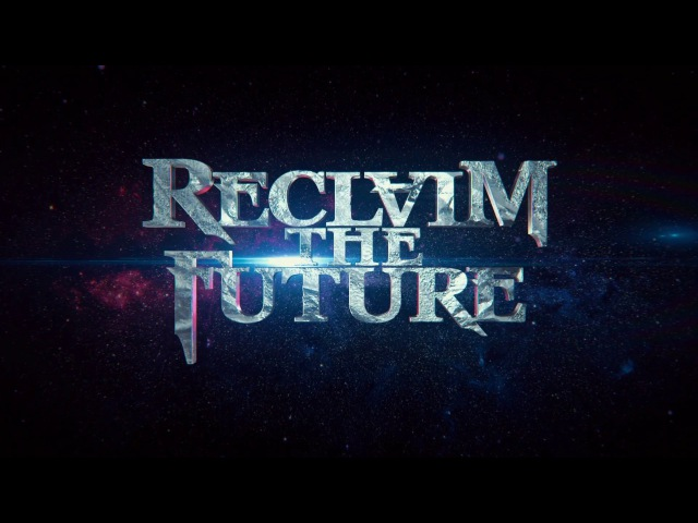 Reclaim the Future - Live 28.01.2017