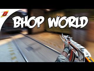Bhop World (CSGO Frag Video)