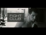 FIGHT CLUB | ЭНЕРГИЯ ЖИЗНИ...