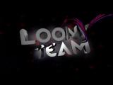 Intro Клана LoonY #1