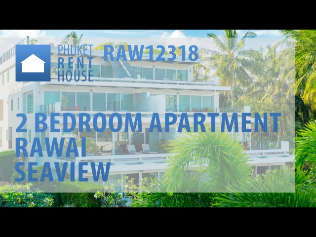 [ RAW12318 ] Luxury Sea View 2 Bedrooms Apartment for Rent in Rawai Phuket