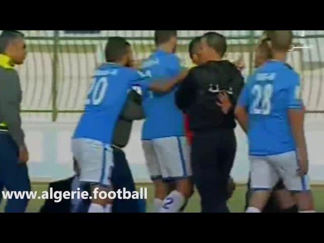 Algérie DRBT MCA agression de l'arbitre par un supporter pour penalty non sifflé