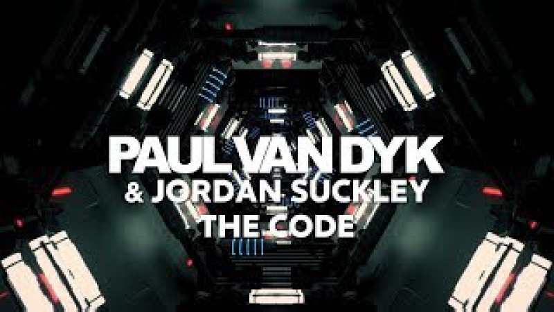 Paul van Dyk Jordan Suckley - The Code