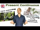 How to Use the Present Continuous English Verb Tenses English Grammar Lesson