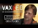 VAXXED – Der Film, der nicht gesehen werden darf   Andrew Wakefield in Berlin