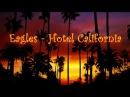 Hotel California - Eagles (Lyrics) - 1976 HD