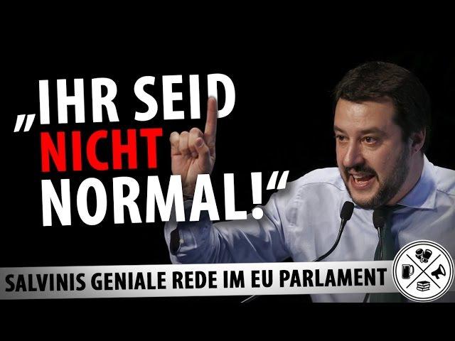 Ihr seid nicht normal - Großartige Rede von Matteo Salvini!