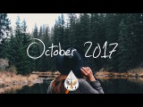IndiePopFolk Compilation - October 2017 (1-Hour Playlist)