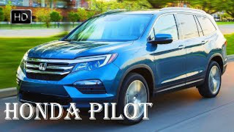 2018 HONDA Pilot Elite EXL Touring Review - Interior, Engine - Specs Reviews | Auto Highlights