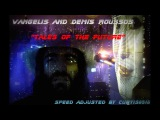 Vangelis And Demis Roussos - Tales Of The Future (Speed Adjusted)