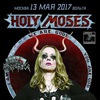 HOLY MOSES. Moscow. Volta. 13/05/2017