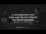 LAIKA Animation: Kubo and the Two Strings