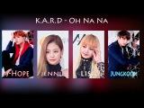 How Would BLACKPINK(Lisa,Jennie) &amp BTS(J-Hope,Jungkook) &amp  Sing - K.A.R.D