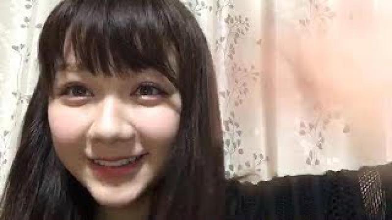 村重杏奈 (HKT48 チームKIV) 2017年06月21日 あーにゃ SHOWROOM 22:16