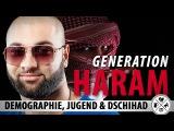Generation Haram - Demographie Jugend Dschihad