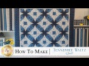 How to Make a Tennessee Waltz Quilt | with Jennifer Bosworth of Shabby Fabrics