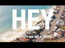 Fais - Hey ft. Afrojack (Official Music Video)