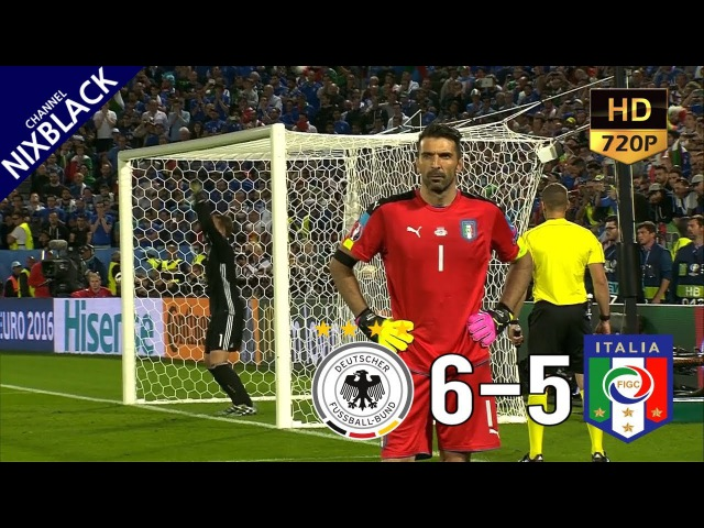 Germany 6-5 Italy Euro 2016 Quarter Final All Goals Extended Highlight HD/720P