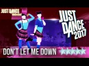 Just Dance 2017: Don't Let Me Down by The Chainsmokers ft. Daya - 5 stars
