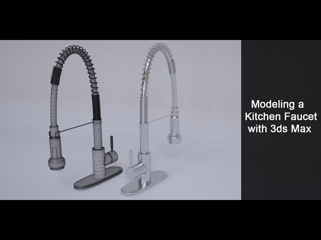Modeling a Kitchen Faucet in 3ds Max Part 1