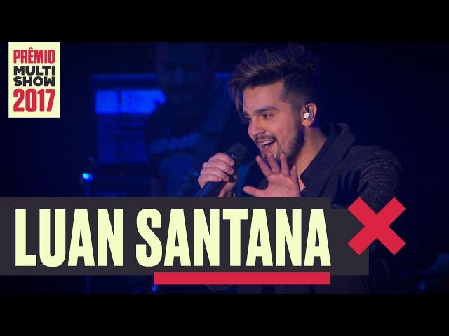 Acordando o Prédio | Luan Santana | Prêmio Multishow 2017