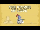 The Power of Love. Flash game IDLE, in which the knight will free the Princess from captivity.