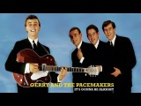 Gerry And The Pacemakers - It's Gonna Be Alright