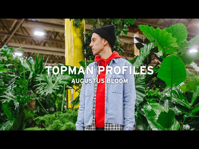 TOPMAN PROFILES | AUGUSTUS BLOOM | MAVERICK FLORIST