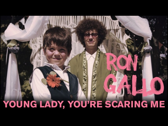 Ron Gallo Young Lady You're Scaring Me Official Video