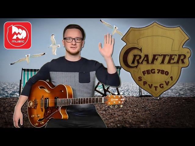 Полуакустическая гитара CRAFTER FEG 780SPVTG