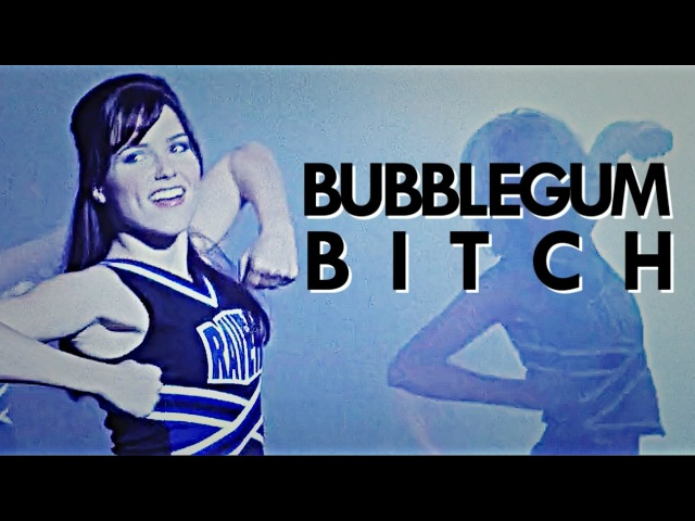 One Tree Hill Females – Bubblegum Bitch