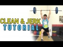 OLYMPIC WEIGHTLIFTING 101: How To Clean Jerk (Full Tutorial) Ft. Clarence Kennedy