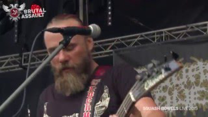 Brutal Assault 20 - Squash Bowels (live) 2015