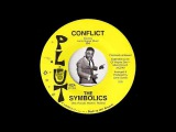 The Symbolics - Conflict Plut 70's Crossover Sweet Soul 45