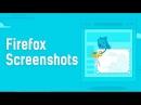 Mozilla Firefox Screenshots - что это, как отключить [ОБЗОР РАСШИРЕНИЯ]