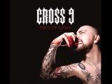 CROSS 9 - SiX FEAT UNDER (feat EDC, Unswabbed, Lofo, Black Bomb A, Kabal)