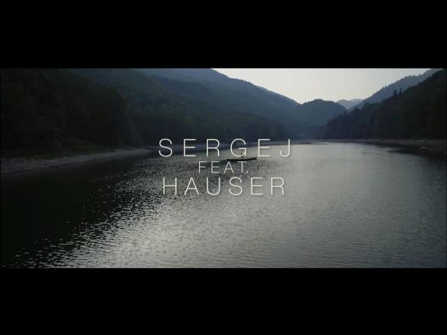 SERGEJ feat. HAUSER OCI NIKAD NE STARE (OFFICIAL VIDEO)