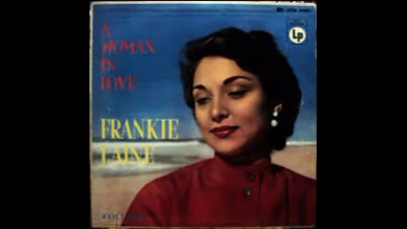 Frankie Laine A woman in love version 2