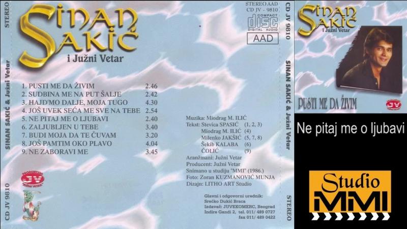 Sinan Sakic i Juzni Vetar - Ne pitaj me o ljubavi (Audio 1986)