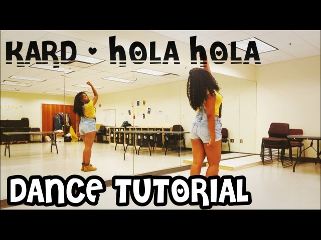 KARD(카드) _ Hola Hola(올라 올라) - FULL DANCE TUTORIAL (PART 1)