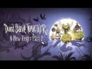 Don't Starve Together A New Reign Part 2