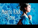 Chillout ► Magic Kick - Free (Project 10 -2)