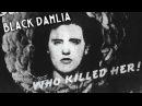 KDO JI ZABIL? - Black Dahlia (Elizabeth Short)