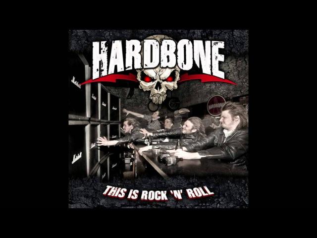 Hardbone - This Is Rock N' Roll (Full Album)