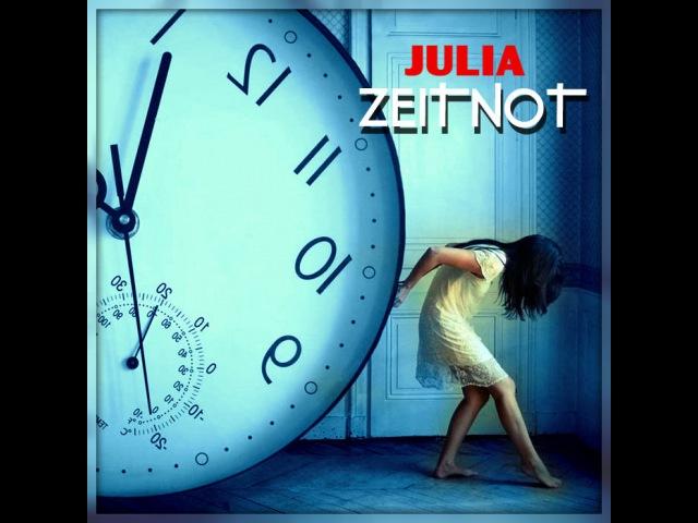 JULIA - ZEITNOT