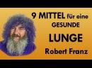Lunge 9 Mittel für eine gesunde Lunge von Robert Franz
