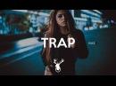 Trap Music Mix 2018 [ BEST OF INSANE ] 3 🍁